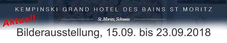 Bilderausstellung im Hotel Kempinski St. Moritz