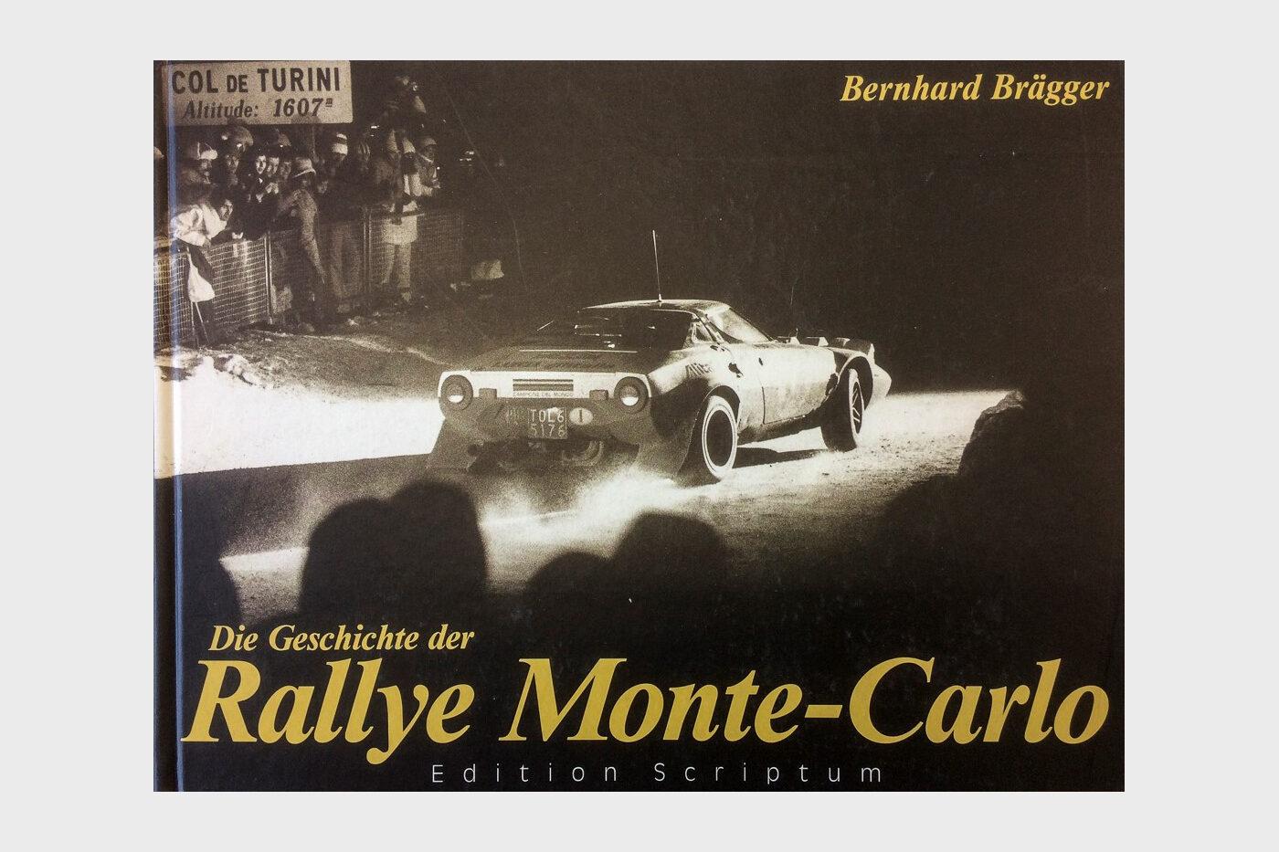 Die Geschichte der Rallye Monte-Carlo von Bernhard Brägger