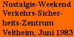 Nostalgie-Weekend Veltheim 1983