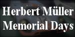 Herbert Müller Memorial Days