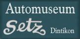 Automuseum Setz Dintikon