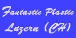 Plastic Fantastic Luzern (CH)