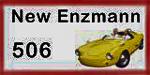 New Enzmann 506