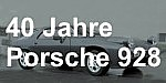 Porsche 928 40 Jahre